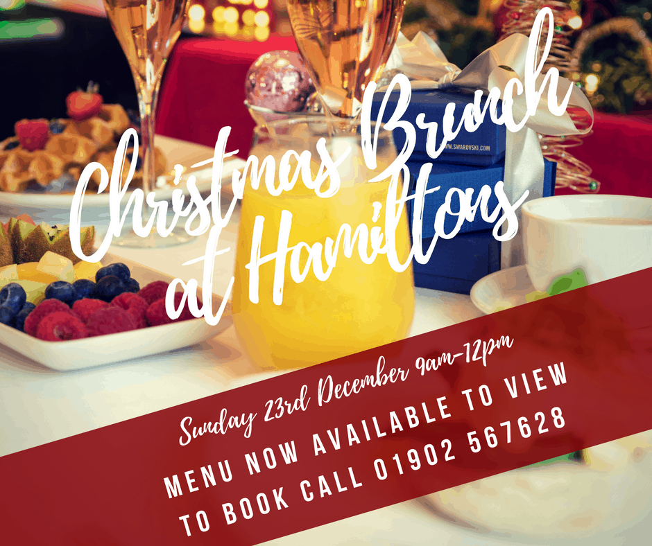 Christmas Brunch Menu.Christmas Brunch At Hamiltons Restaurant Wolverhampton