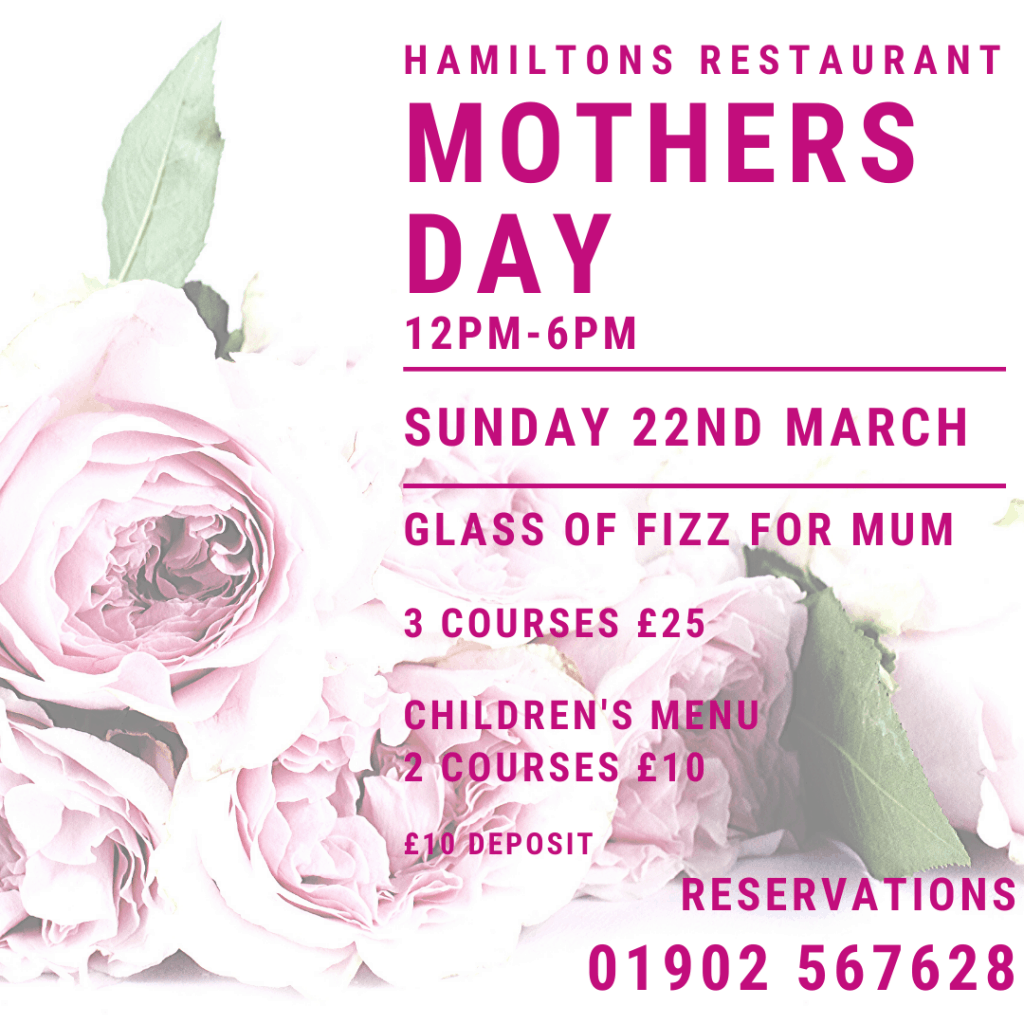 Mothers Day Wolverhampton Hamiltons restaurant