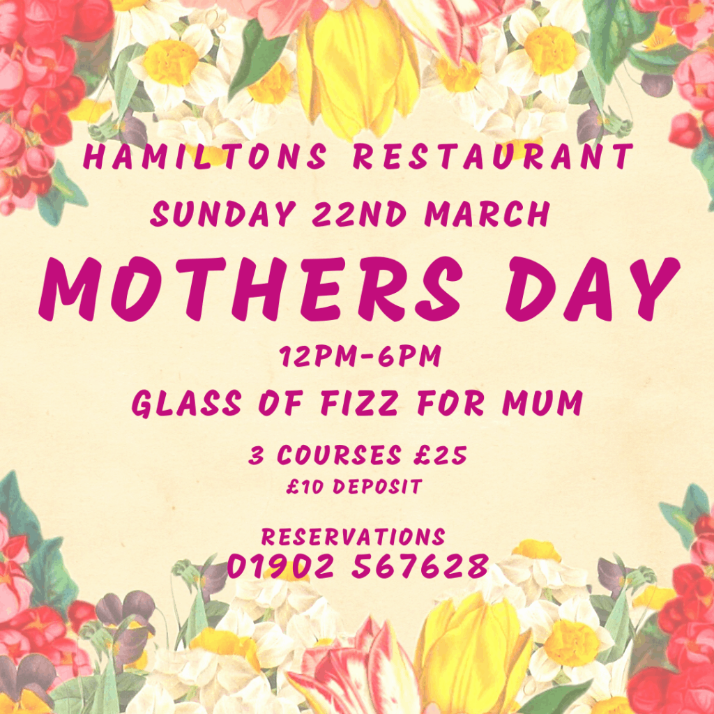 Mothers Day, Wolverhampton, Restaurant, Hamiltons, Food, drinks, gift ideas