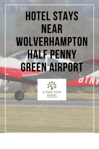 hotels near Wolverhampton Half Penny Green Airport