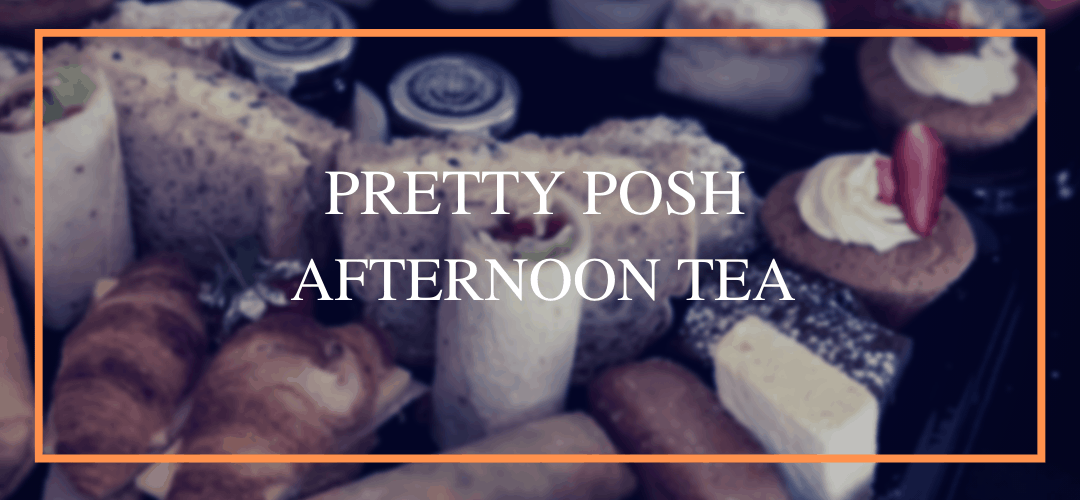 Pretty Posh Afternoon Tea