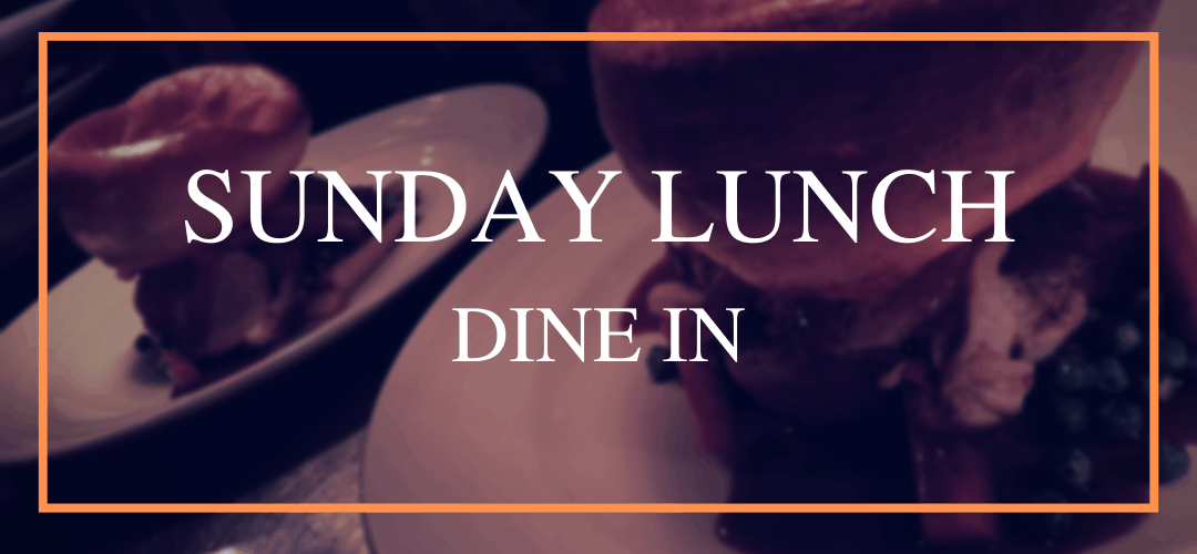 Dine in Sunday Lunch