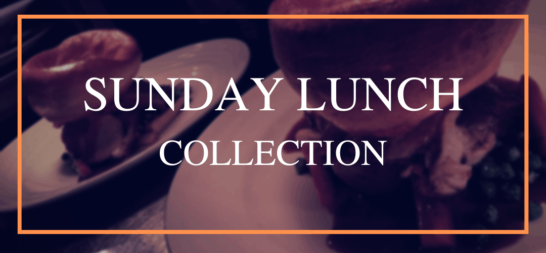 Collection Sunday Lunch